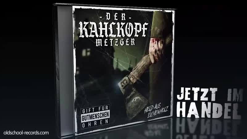 Der Kahlkopf Metzger Held aus Eichenholz 2018