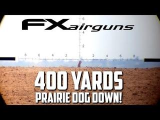 FX Impact Airguns Prairie Dog Hunting - 400 yards with a Field Optics ASFPL Tripod!