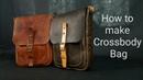 How to make Cross-Body Bag