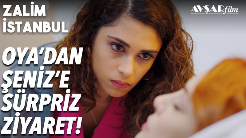 Oya Şeniz'e Ne Söyledi? YALANCI!💥 - Zalim İstanbul 28. Bölüm