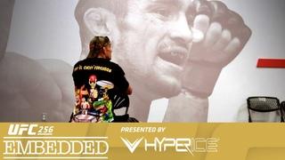 UFC 256 Embedded: Vlog Series - Episode 5