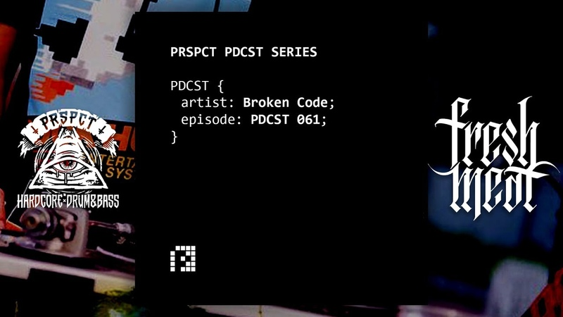 PRSPCT PDCST 061 by Broken Code