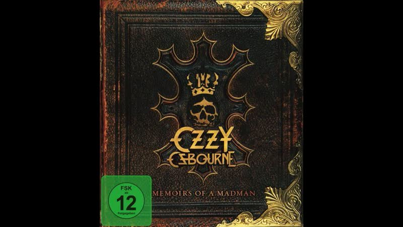 OZZY OSBOURNE - Memoirs Of A Madman (part 2)