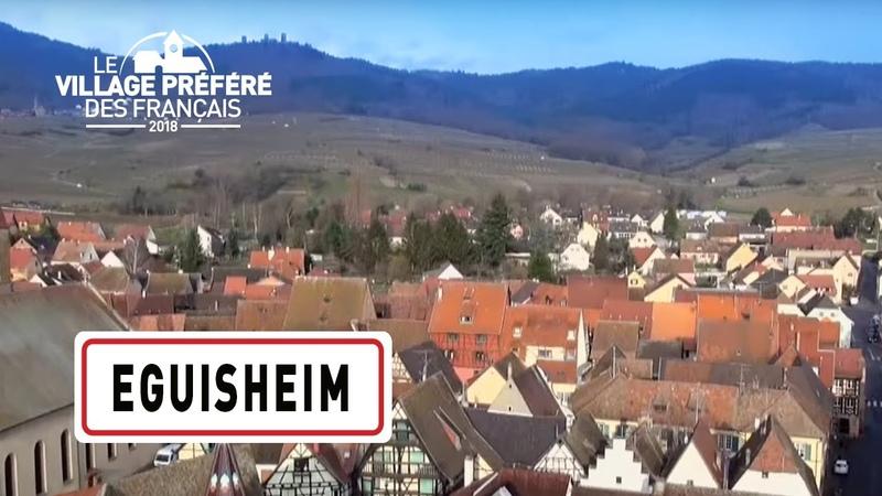 Eguisheim Région Grand Est Stéphane Bern Le Village Préféré des Français
