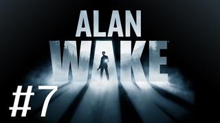 Прохождение Alan Wake #7