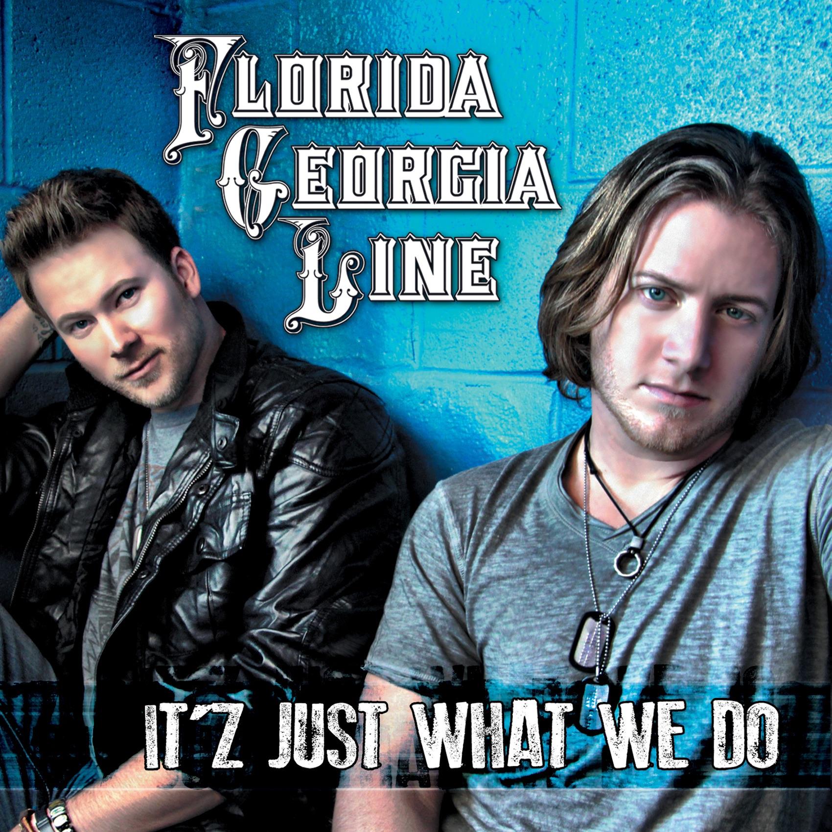 Florida Georgia Line album It'z Just What We Do - EP