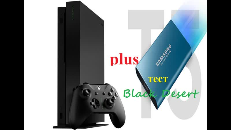 Xbox one X plus ssd Samsung T5 portable