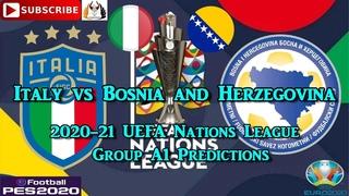 Italy vs Bosnia and Herzegovina 2020-21 UEFA Nations League Group A1 Predictions eFootball PES2020