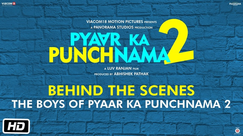 The Boys of Pyaar Ka Punchnama 2 Behind the Scenes