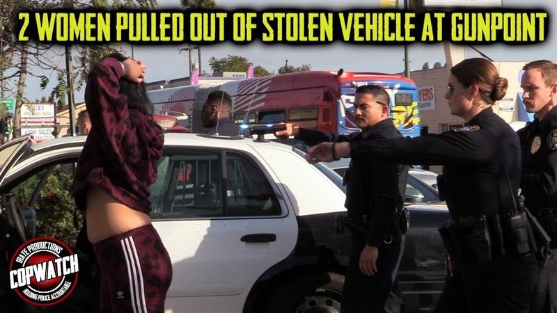 Stolen Vehicle Hot Stop 2 Women Pulled Out at Gunpoint Copwatch