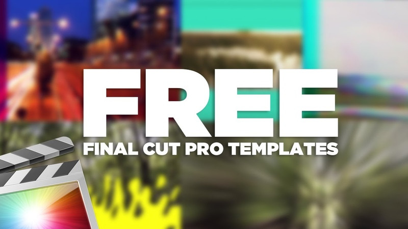 FREE Final Cut Pro X Templates Title Effects Transitions and MORE