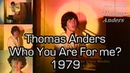 Thomas Anders - Who You Are For me? / on Casting in Hansa (1979)