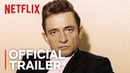Johnny Cash ReMastered Track 2: Tricky Dick and The Man In Black | Official Trailer [HD] | Netflix