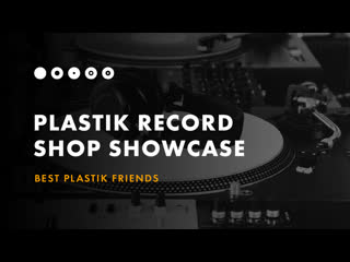 Best Plastik Friends  Plastik Reord Shop Showcase