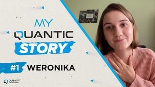 My Quantic Story – Weronika