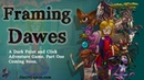 Framing Dawes, Part One: Thyme to Leave (Official Demo Trailer)
