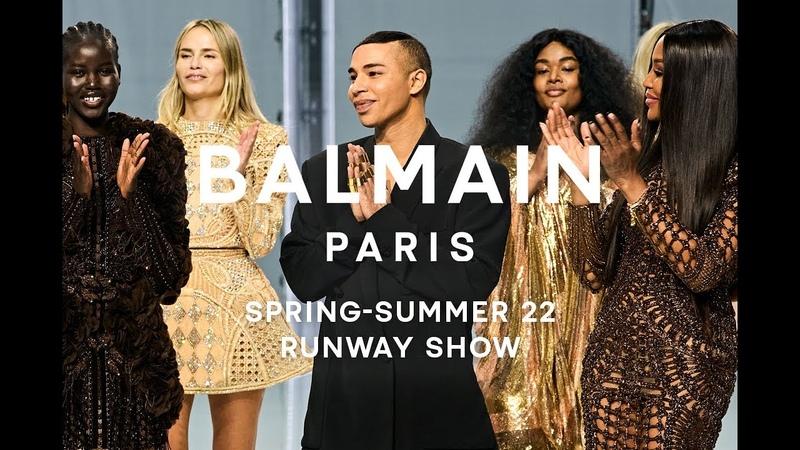 Balmain Spring Summer 22 Show