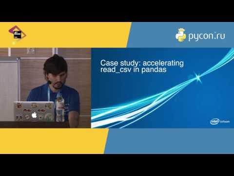 Intel «Profiling Python and C for fun and profit, or Pandas, go fast!» В Литвинов