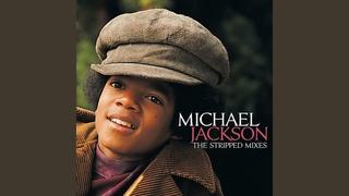 Michael Jackson (Jackson 5) - I'll Be There (Stripped Minus Mix)