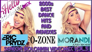 2000's Best Dance Hits & Remixes Vol.3 (Serega Bolonkin Video Mix) │ Лучшие танцевальные хиты 2000х