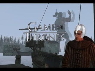 Mount and Blade Warband: Game of Thrones (Игра Престолов)