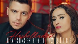 Bilal Sonses & Yıldız Tilbe - Hasbelkader (Official Video)