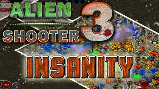 ALIEN SHOOTER 3. Insanity (2021)