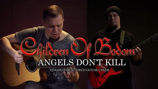 Children of Bodom - Angels Don't Kill (Fingerstyle & Shred Guitar Cover) Tribute to Alexi Laiho