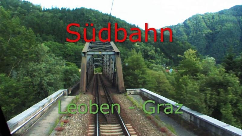 Führerstandsmitfahrt   Cab Ride   Südbahn Leoben - Graz   Austria - ÖBB 1116