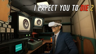 I Expect You To Die 2   трейлер