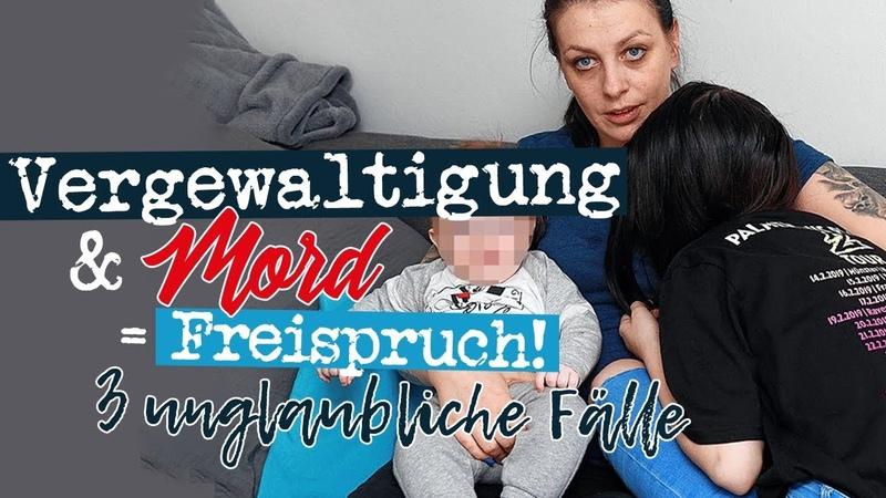 Vergewaltigung Mord = Freispruch 3 unglaubliche Fälle Offenburg Wien Tulln