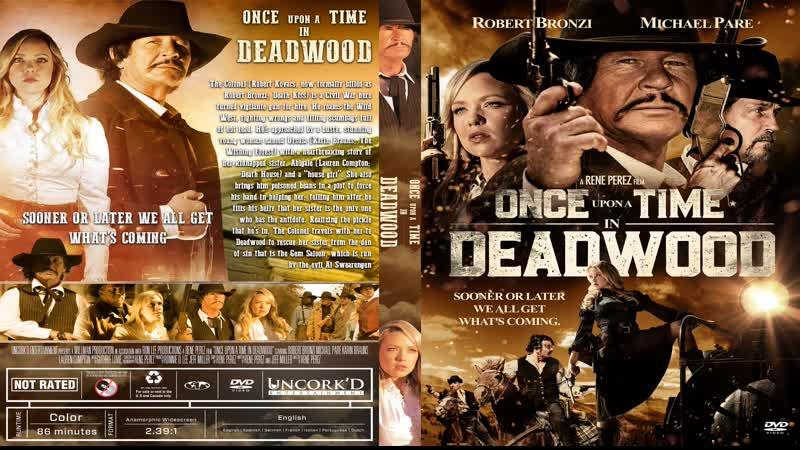 Однажды в Дедвуде Once Upon a Time in Deadwood 2019 Перевод ДиоНиК HD 720p