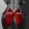 DJ `AFFecta 2019 MiX