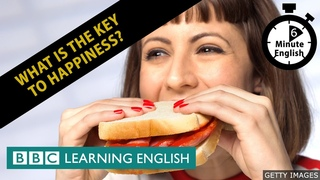 What is the key to happiness? 6 Minute English