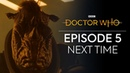 Episode 5 | Next Time Trailer | Fugitive of the Judoon | Doctor Who: Series 12