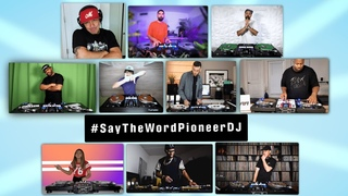 """Say the Word"" with Pioneer DJ (10 way DJ Remix)"