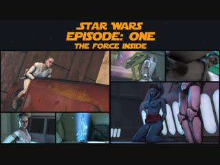 Star wars episode: one - the force inside (star wars sex)