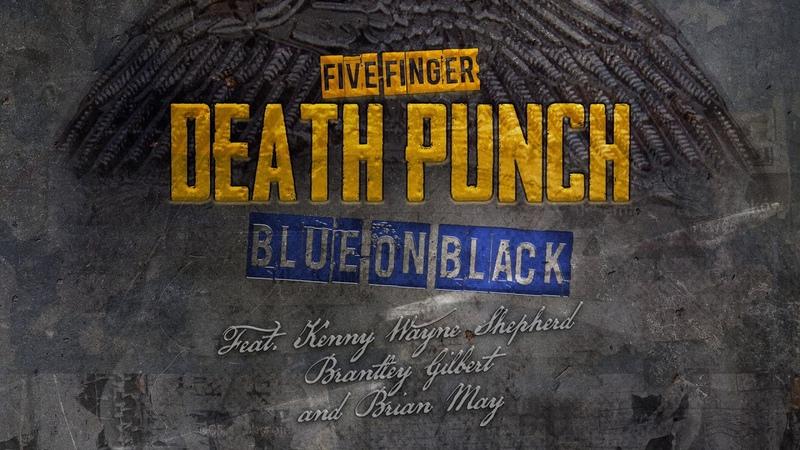 Five Finger Death Punch - Blue On Black (Outlaws Remix)