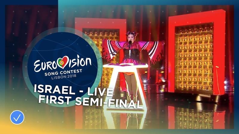 Netta Toy Israel LIVE First Semi Final Eurovision 2018