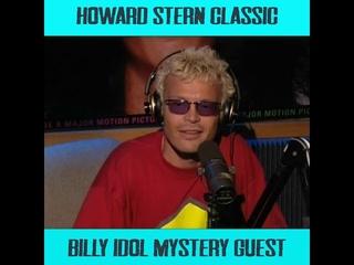 Howard Stern Video OnDemand - Billy Idol Mystery Guest