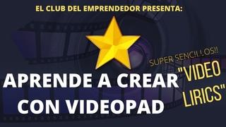128-VIDEOPAD video editor🎬 🎥 tutorial en español [TE ENSEÑO👌 A CREAR VIDEOLIRYC # EN EL 2020]🔥 💥