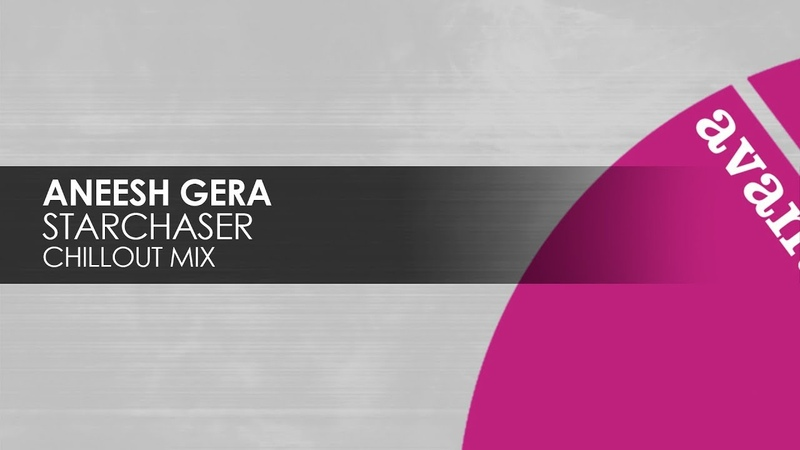 Aneesh Gera - Starchaser (Chillout Mix) [Teaser]