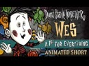 Don't Starve Together: A 1st For Everything [Wes Animated Short]