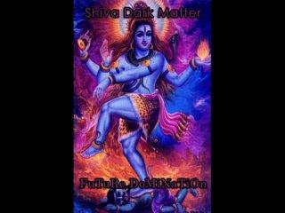 Shiva Dark Matter - Future Domination (Dark Trance)