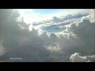 Поэзия полета - фильм первый (OksanaLiera)