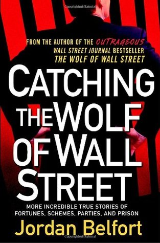 CATCHING THE WOLF OF WALL STREET: