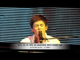 2PM NICHKHUN  Six Beautiful Days - Just The Way You Are