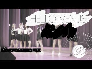 - I'm Ill 난 예술이야 (Hello Venus 헬로비너스 Dance Cover) | FANCAM 직캠  ver. | 160424