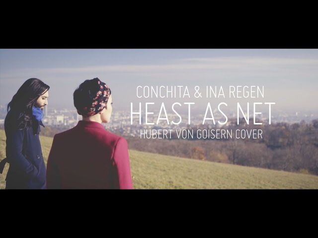 CONCHITA INA REGEN – HEAST AS NET (HUBERT VON GOISERN COVER)