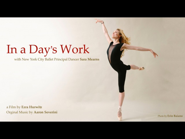 In a Days Work - with Ballerina Sara Mearns